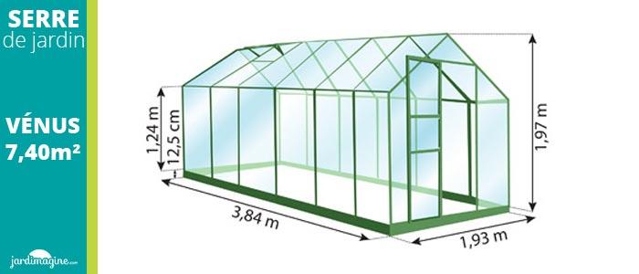 Dimensions serre vénus 7500 7,40 m²