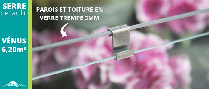 serre de jardin en verre - verre trempé 3 mm - lams - serre vénus 6500