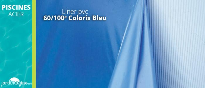 Liner piscine acier 60/100e