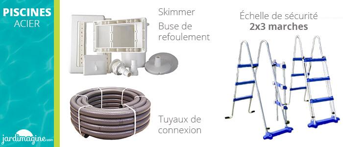Accessoires inclus dans votre piscine acier