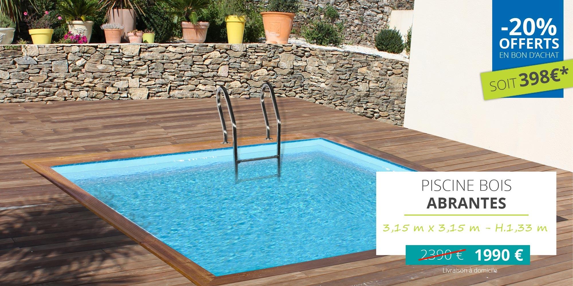 Promotion piscine bois abrantes, piscine sunbay carré