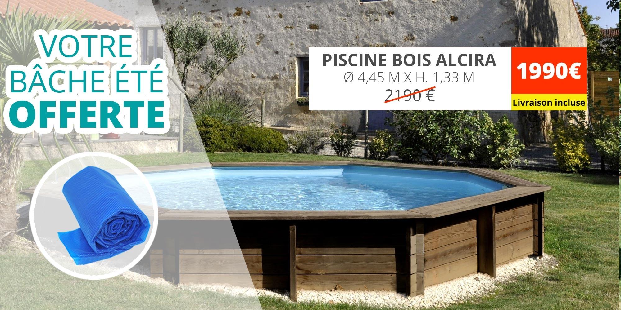 -200€ et bache été offerte pour la piscine bois ronde alcira