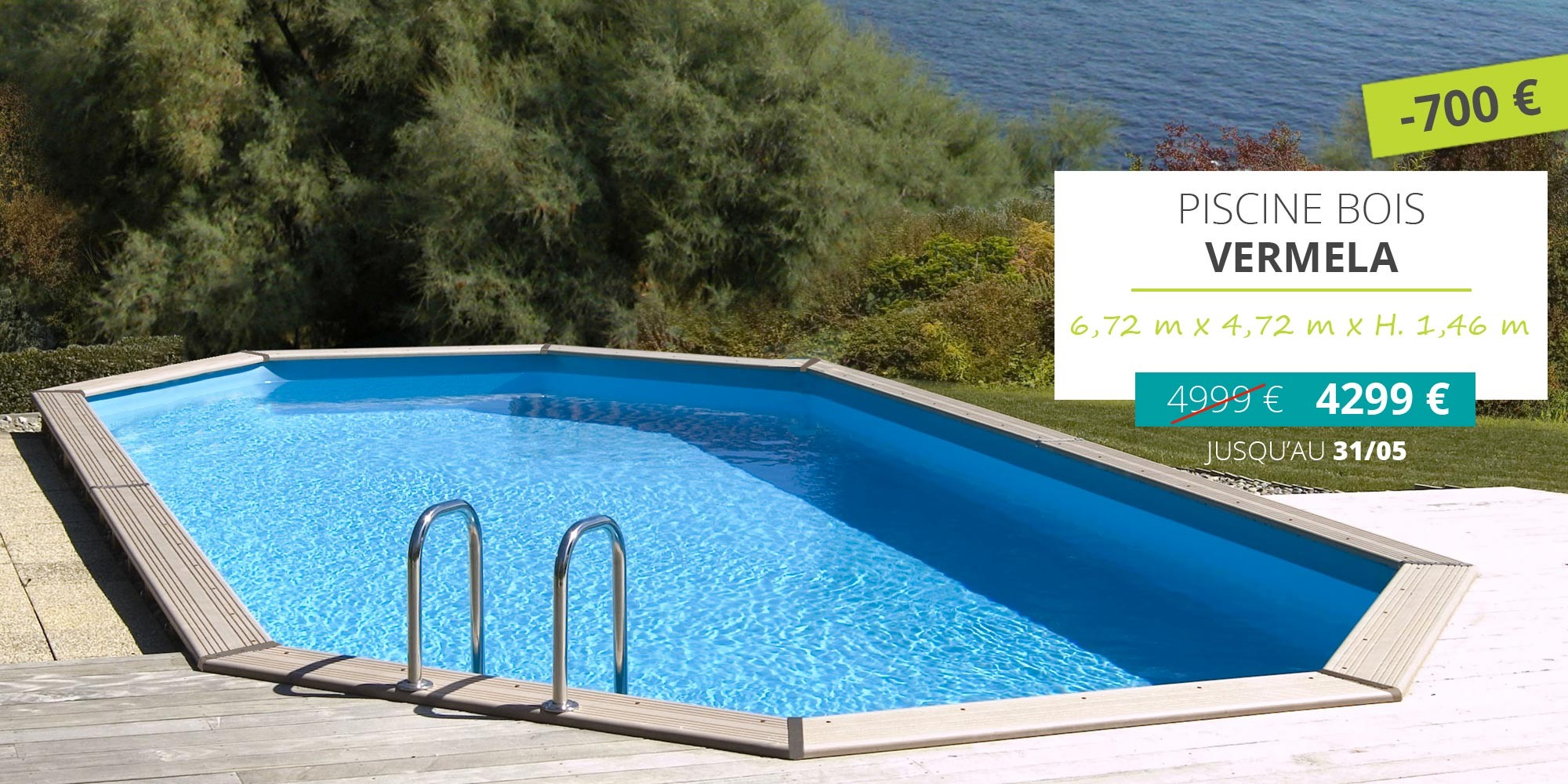 -700 € sur la piscine bois Vermela, piscine bois ovale