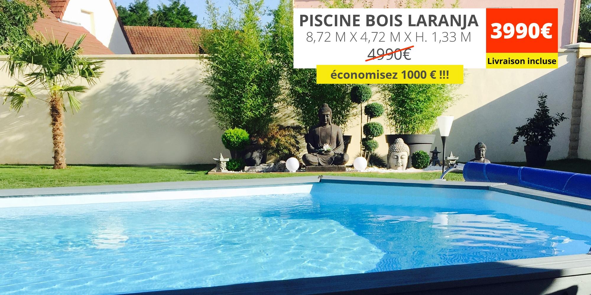 -1000€ sur la piscine bois laranja