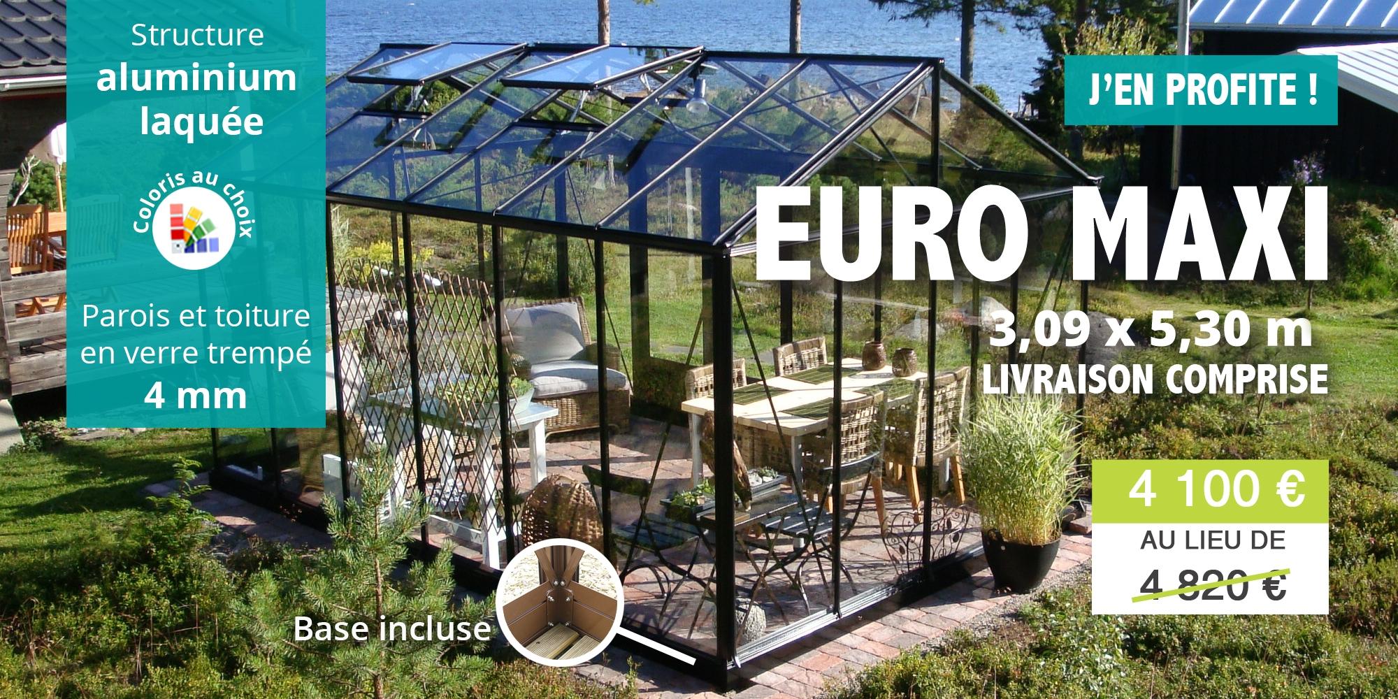 promotion serre euro maxi largeur 3,09 m et profondeur 5,30 m